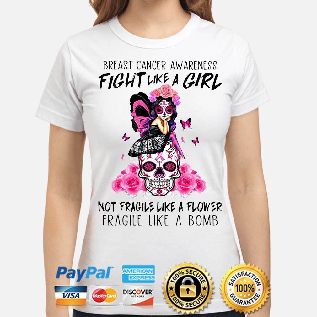 Breast cancer awareness fight like a girl shirt