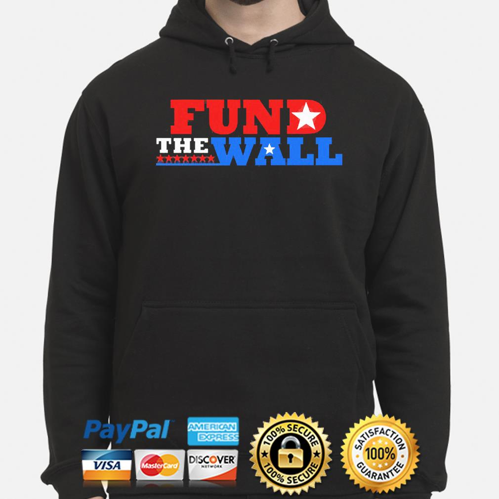 Fund the wall s hoodie