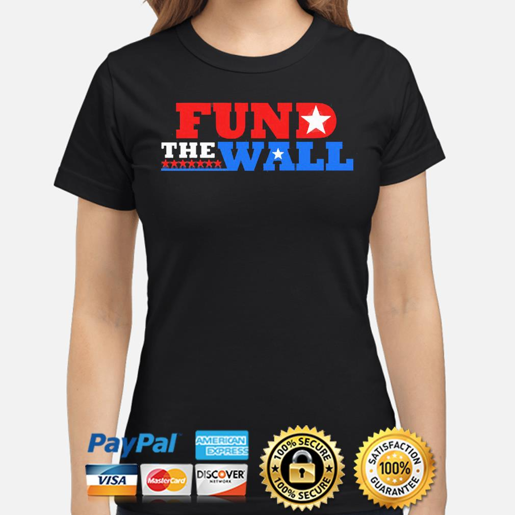Fund the wall s ladies-shirt