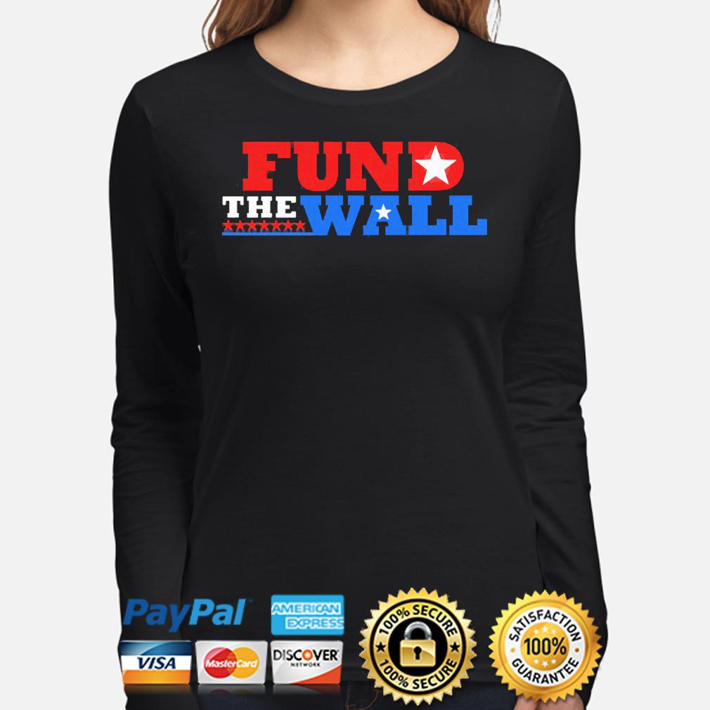 Fund the wall s long-sleeve