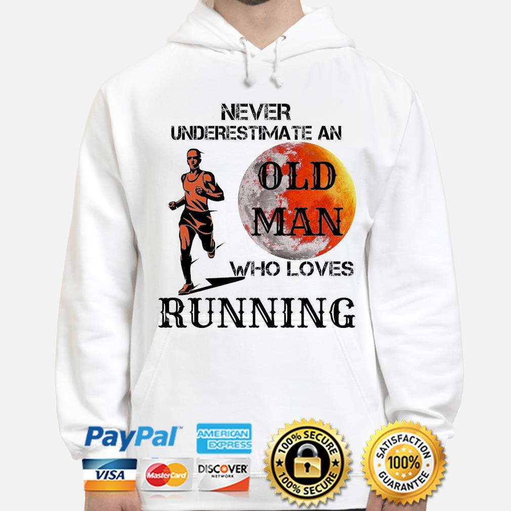 Never underestimate an old man who loves Running hoodie