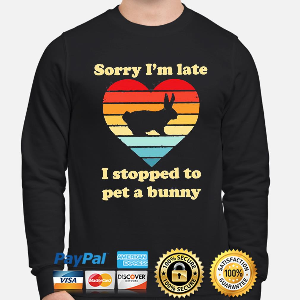 Sorry I'm late I stopped to pet a bunny vintage s sweater