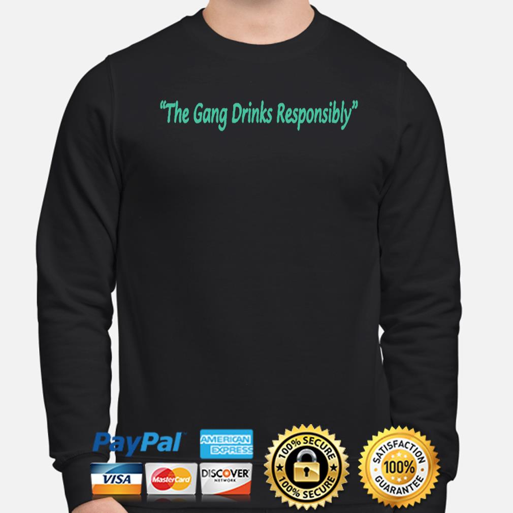 The gang drinks responsibly sweater