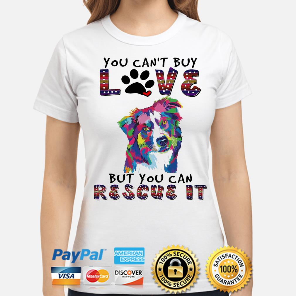 You can't buy love but you can rescue it shirt