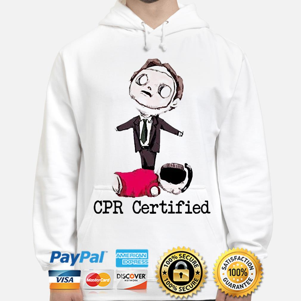 Dwight the office cpr certified hoodie