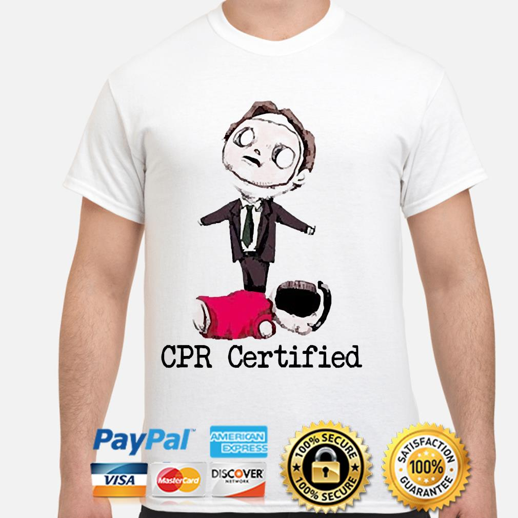 Dwight the office cpr certified shirt