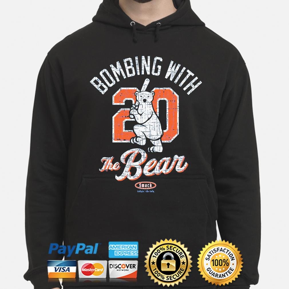 Bombing with 20 the bear smack hoodie