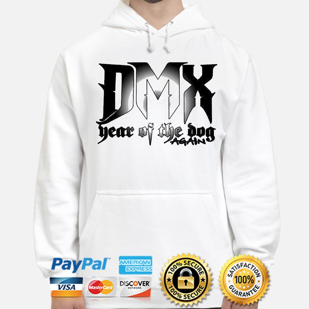 Dmx year of the dog again 2021 hoodie