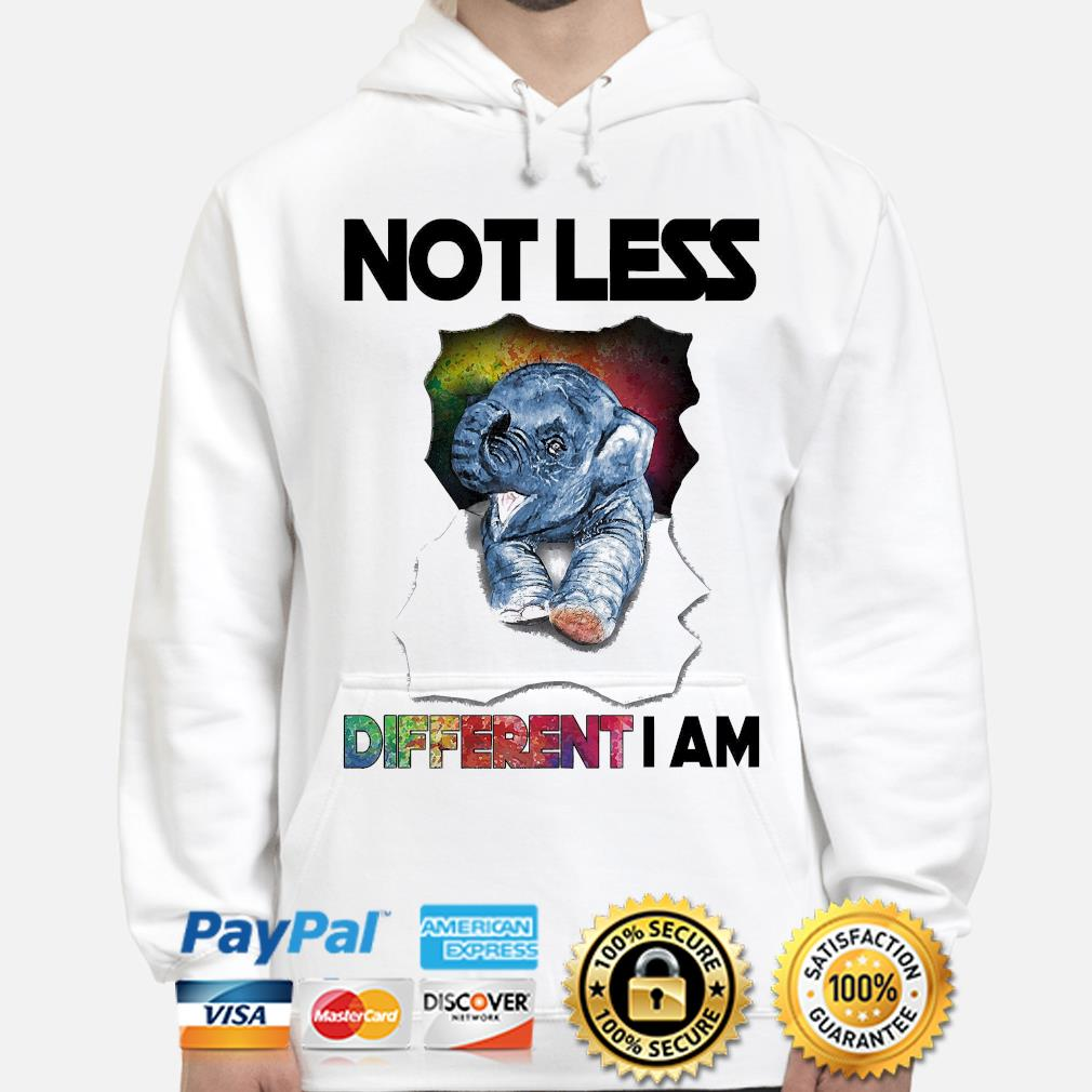 Elephant not less different I am hoodie