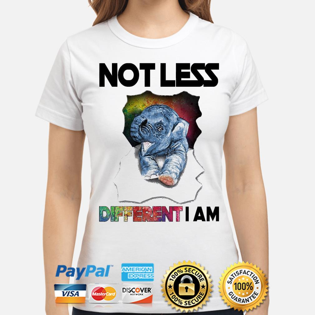 Elephant not less different I am shirt