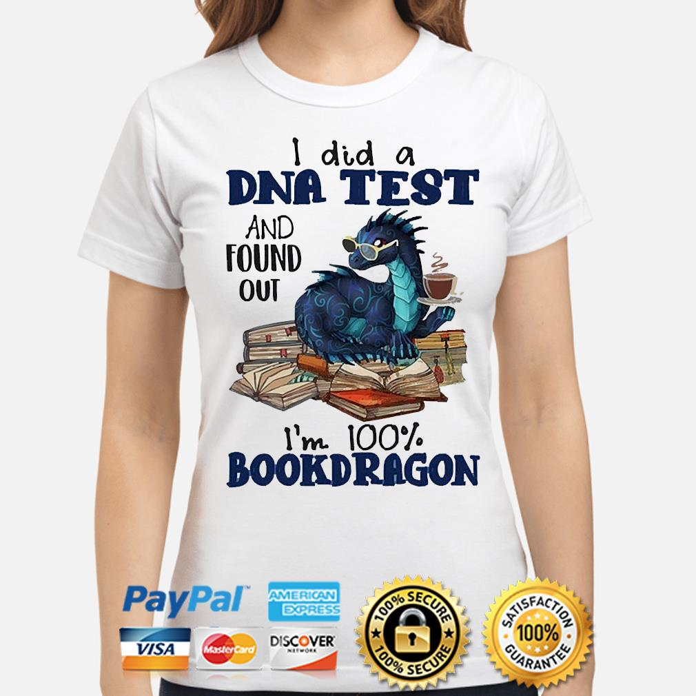I did a dna test and found out I'm 100 book dragon reading lovers shirt