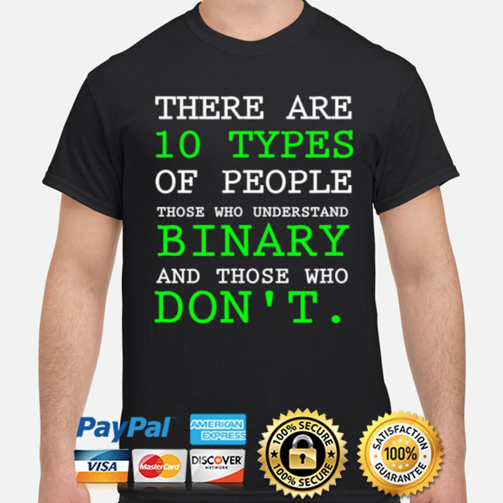 People who understand binary math science sarcastic shirt