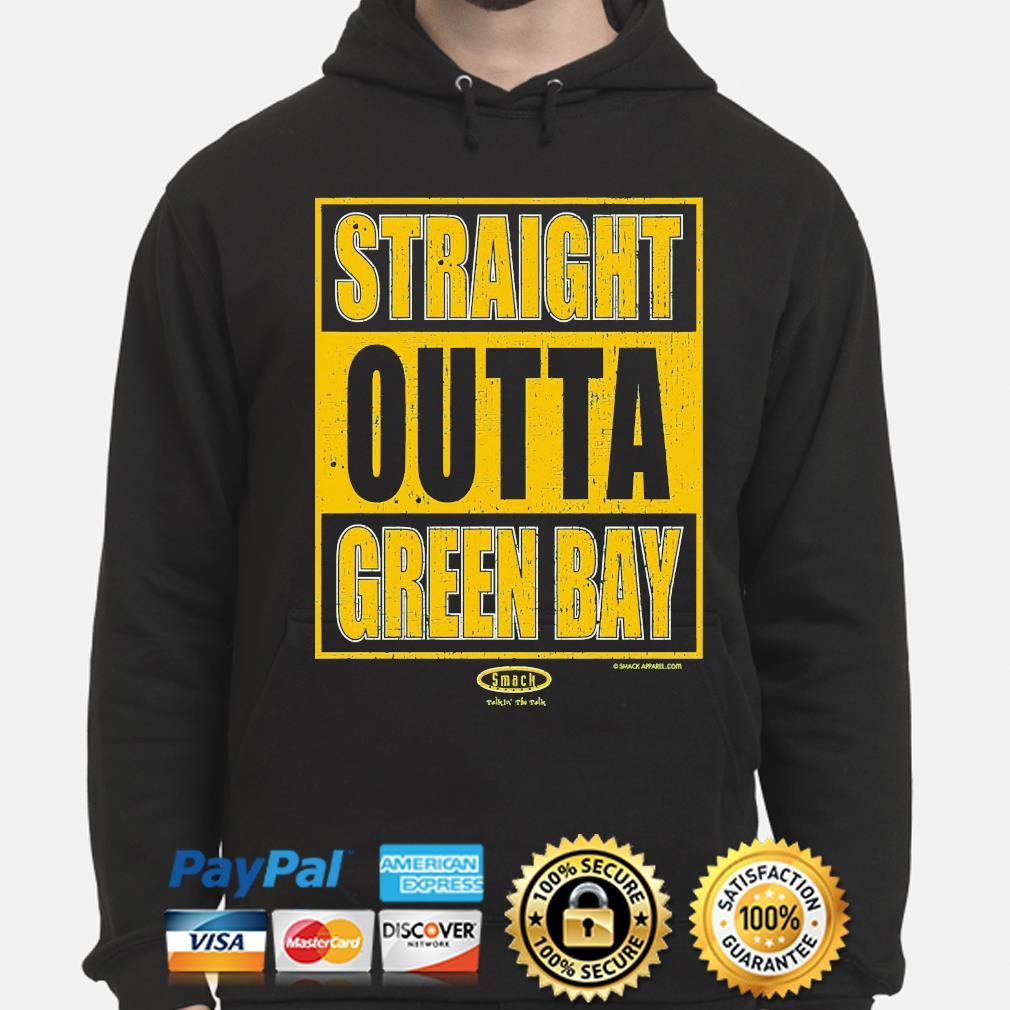 Straight outta green bay hoodie