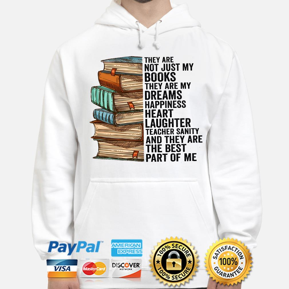 They are not just my books they are my dreams happiness heart hoodie