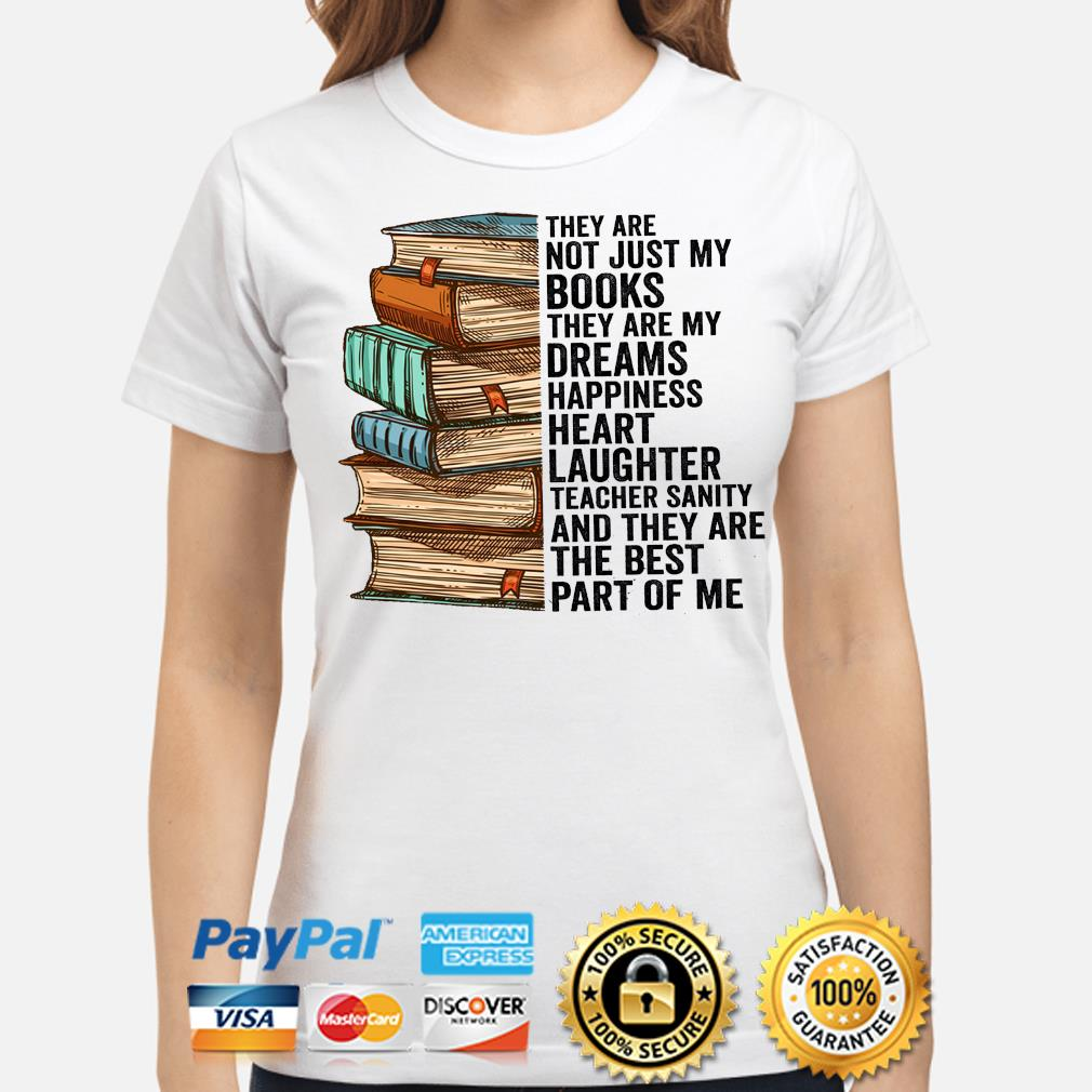 They are not just my books they are my dreams happiness heart shirt