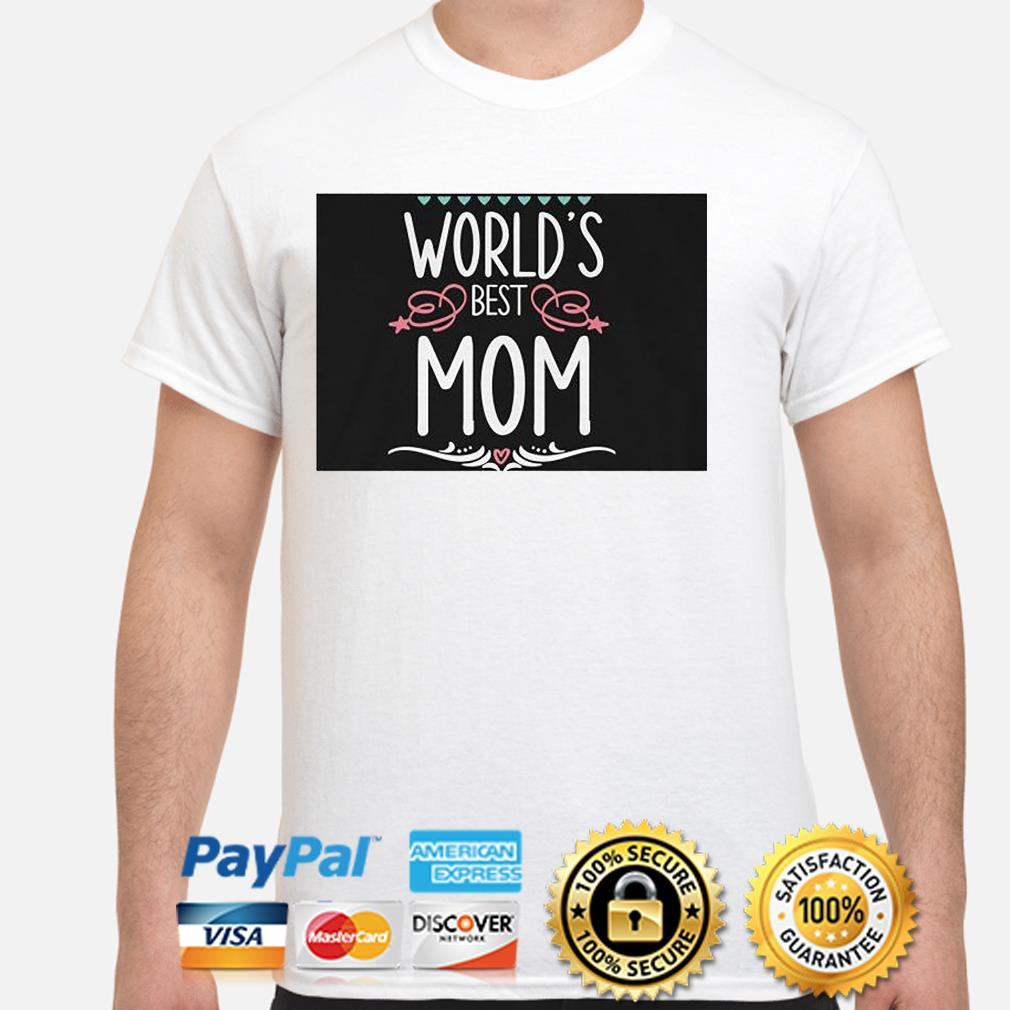World's best mom shirt