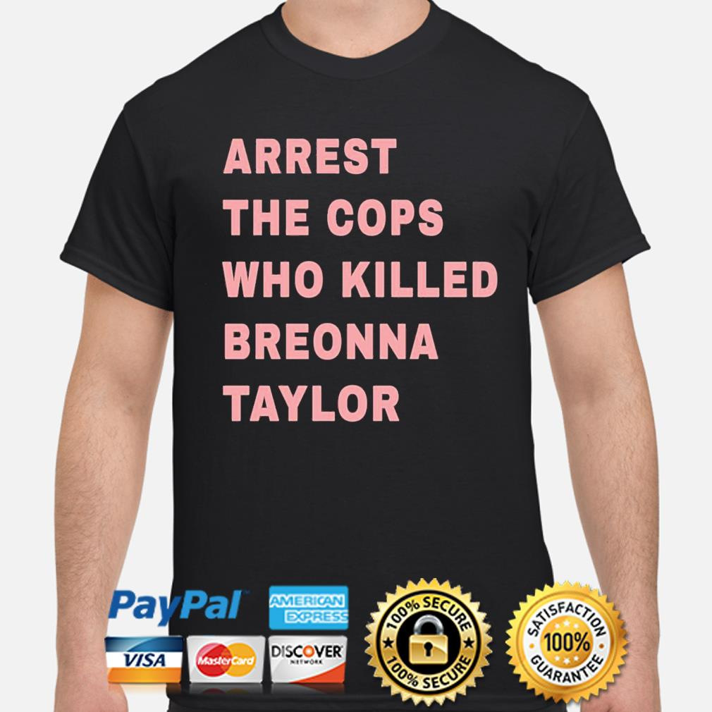 Awesome 2021 Lewis Hamilton Arrest The Cops Who Killed Breonna Taylor shirt