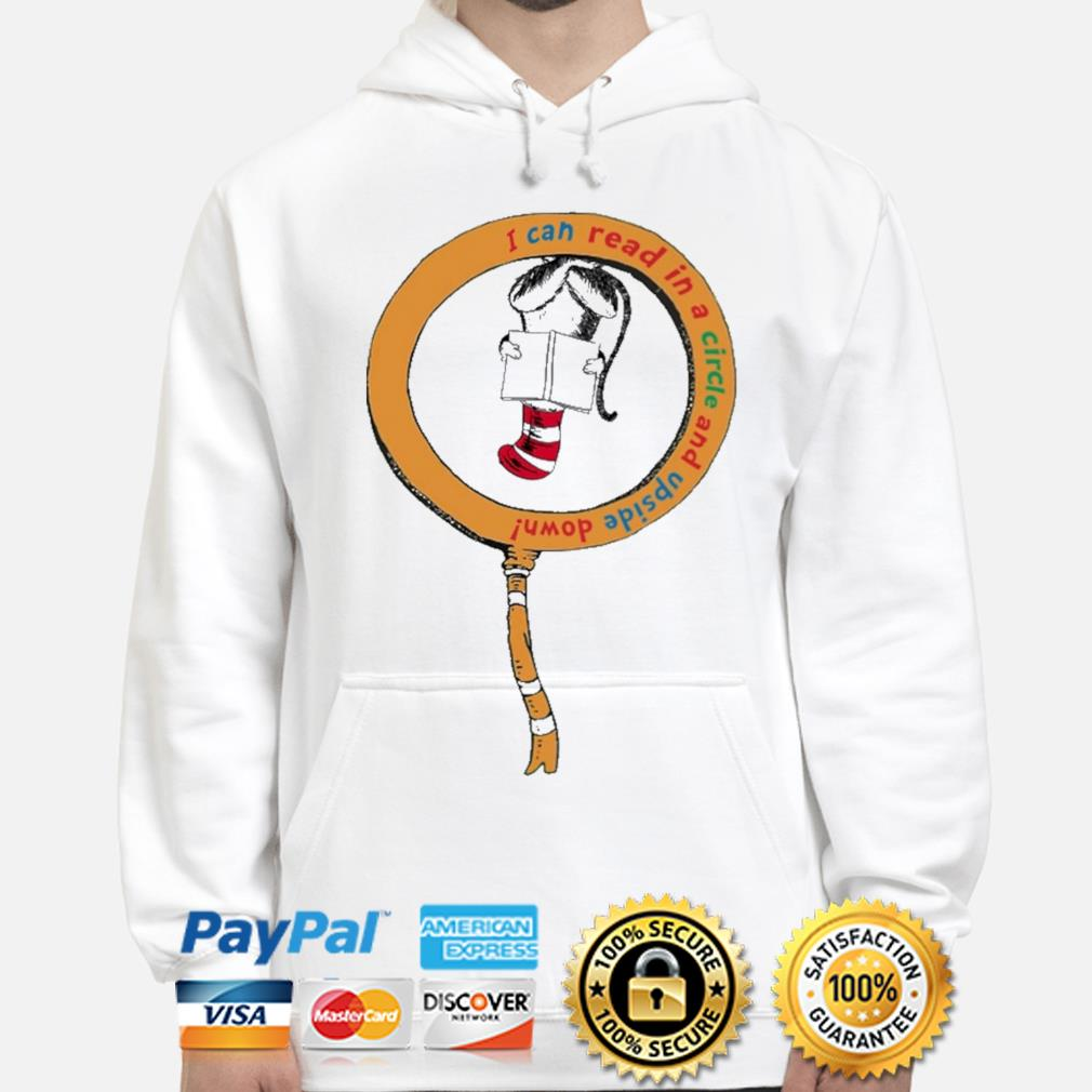 Dr seuss book reading I can read in a circle s hoodie