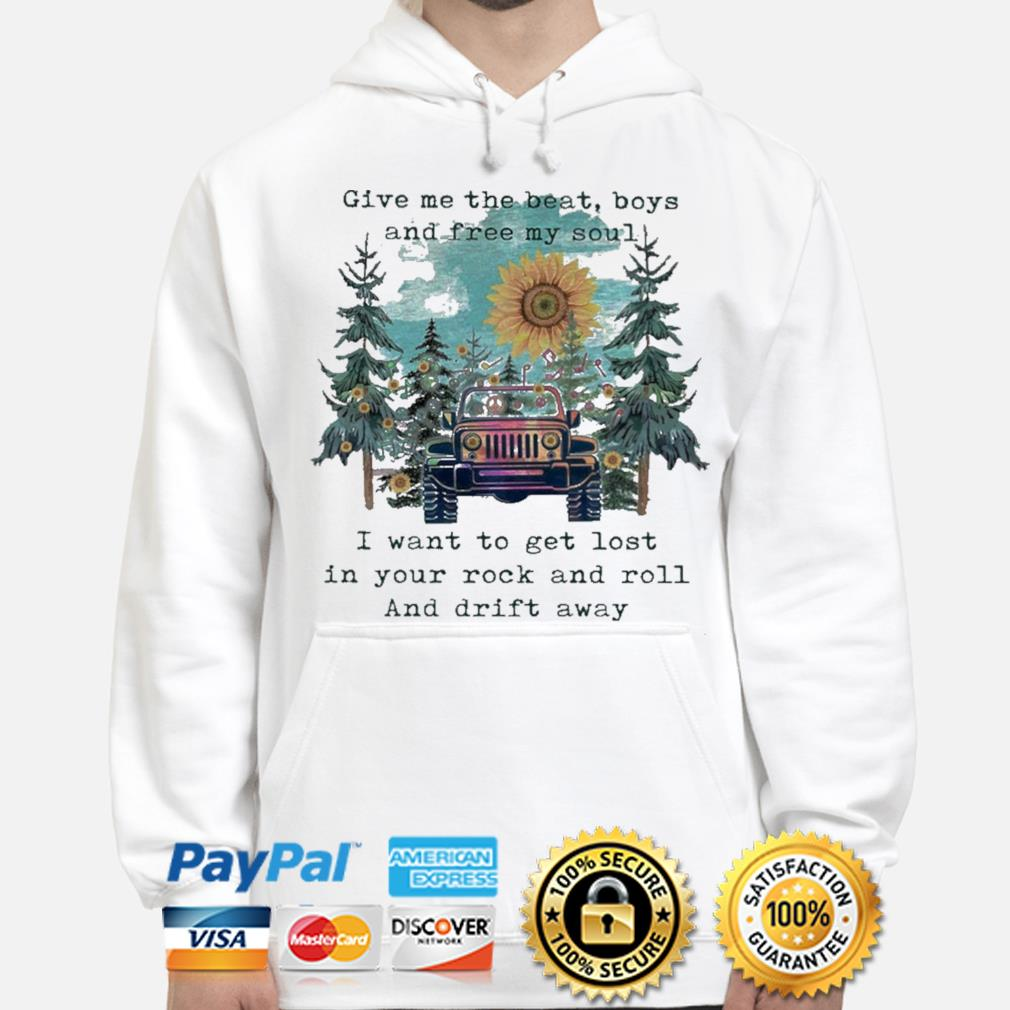 Sunflower and Jeep give me the beat boys and free my son s hoodie